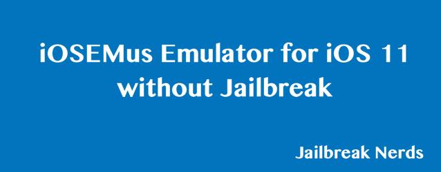 Try iOSEmus without Jailbreak: Cydia Emulator Alternative