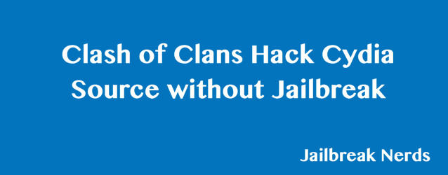 Clash of Clans Hack Cydia Source without Jailbreak