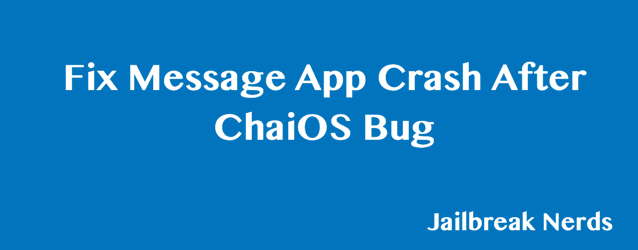 Fix Message App Crash after ChaiOS Bug