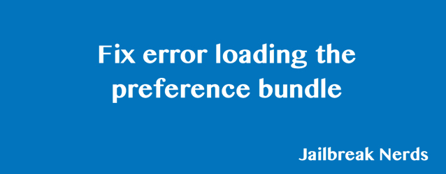 Fix Fix error loading the preference bundle