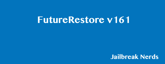 Download FutureRestore v161 for Windows