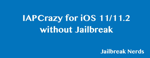 IAPCrazy for iOS 11 without Jailbreak