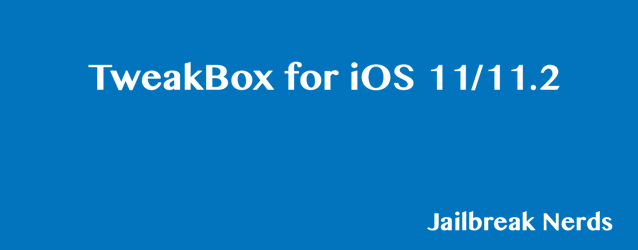 TweakBox for iOS 11 & iOS 11.2 Without Jailbreak