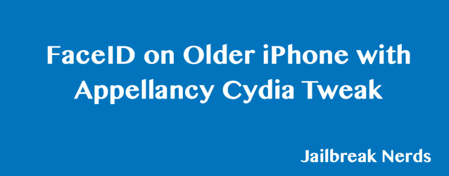 FaceID on Older iPhone with Cydia without Jailbreak