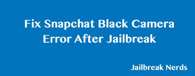 Fix Snapchat Black Camera