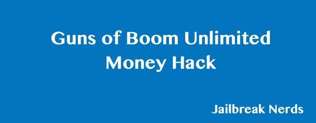 Guns of Boom Unlimited Money Hack without Jailbreak