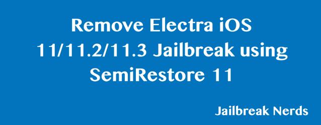 Remove Electra iOS 11 Jailbreak