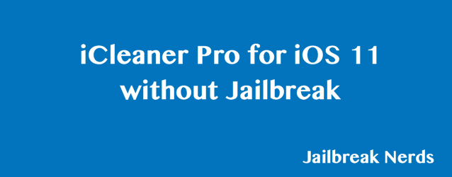 iCleaner Pro for iOS 11 without jailbreak