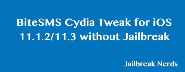 BiteSMS Cydia Tweak for iOS 11.1.2 and iOS 11.3 without Jailbreak