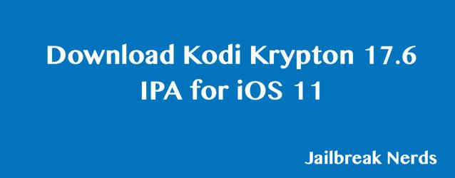 Kodi Krypton 17 IPA for iOS 11