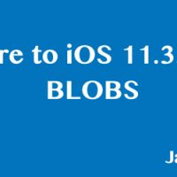 Restore to iOS 11.3.1 using BLOBS