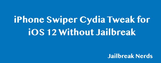 iPhone Swiper Cydia Tweak Without Jailbreak