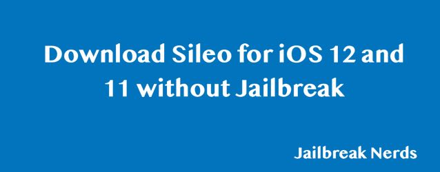 How to Install Sileo for iOS 12 without Jailbreaking