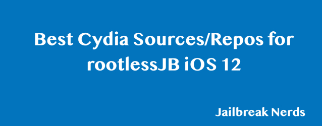 Cydia Sources and Repos for iOS 12 rootlessJB