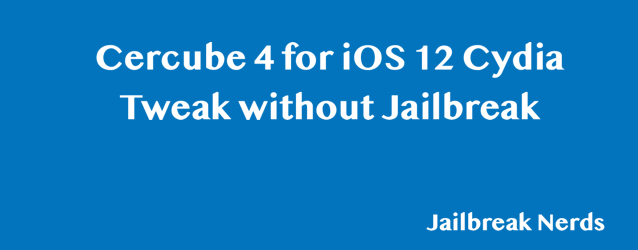 Download Cercube 4 for YouTube Cydia Tweak without Jailbreak in iOS