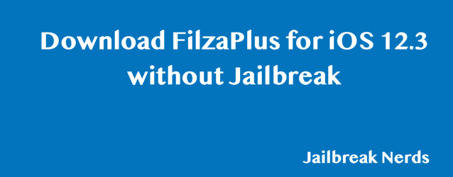 Download FilzaPlus for iOS 12.3 without Jailbreak