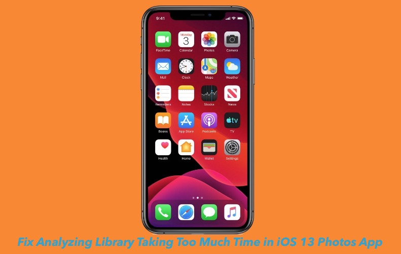 Fix Analyzing Library Taking Much Time Problem in iOS 13 Photos App