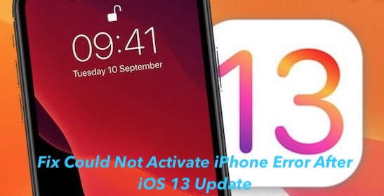 Fix Could Not Activate iPhone Error After iOS 13 Update