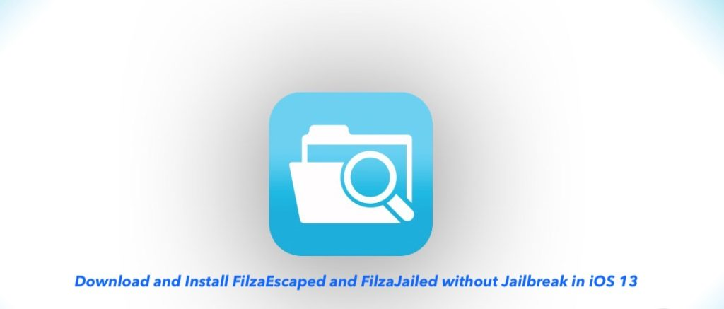 Install FilzaEscaped and FilzaJailed for iOS 13 without Jailbreak