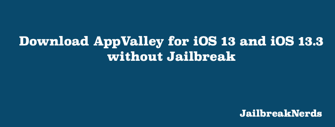 AppValley VIP for iOS 13 - iOS 13.3 for iPhone and iPad
